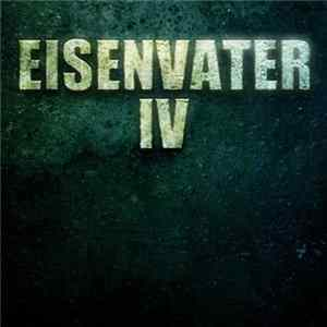 Download Eisenvater - IV Flac