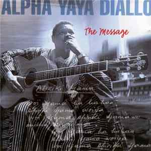 Download Alpha Yaya Diallo - The Message Flac