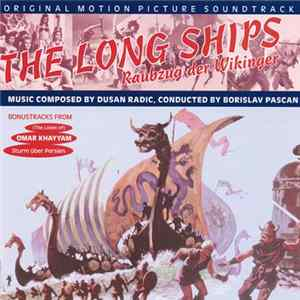 Download Dušan Radić, Victor Young - The Long Ships / Omar Khayyam (Original Motion Picture Soundtracks) Flac