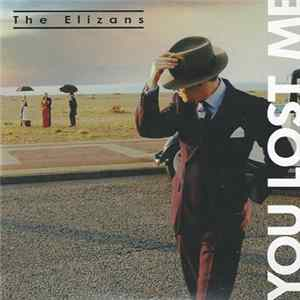 Download The Elizans - You Lost Me Flac