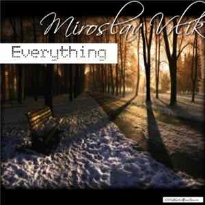 Download Miroslav Vrlik - Everything Flac