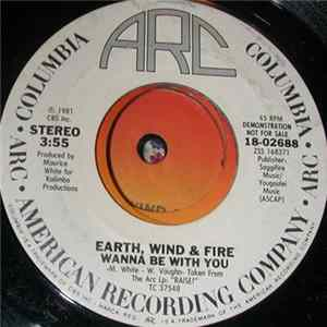 Download Earth, Wind & Fire - Wanna Be With You Flac