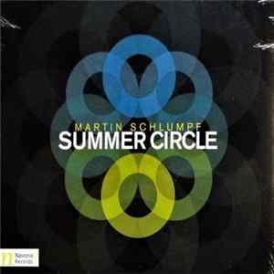 Download Martin Schlumpf - Summer Circle Flac