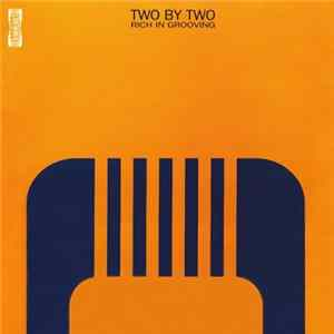 Download Two By Two - Rich In Grooving Flac